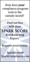 How does your compliance program look to the outside world? Find out free with your SPARK SCORE Benchmarking Report. Request yours today.