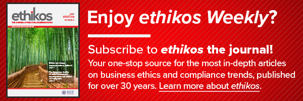 Enjoy ethikos weekly? Subscribe to ethikos the journal! Learn more >