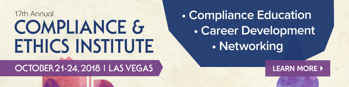 Register for the Compliance & Ethics Institute | Oct 21-24 in Las Vegas | Learn More >