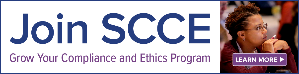 Join SCCE | Grow your compliance and ethics program | Learn More >